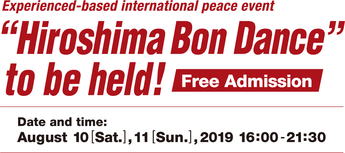 Hiroshima Bon Dance to be held!